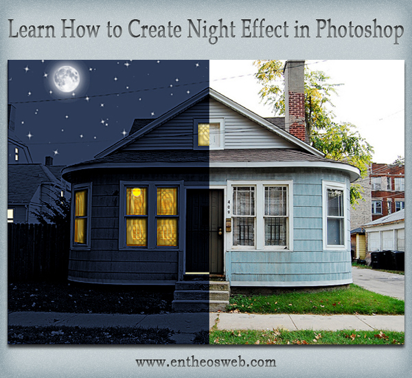 Learn how to create a night effect in photoshop entheos for How to start building a house