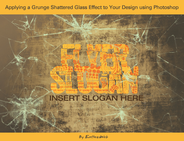 Applying a Grunge Shattered Glass Effect to Your Design using Photoshop