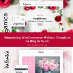 Stimulating WooCommerce Website Templates To Ring In Sales