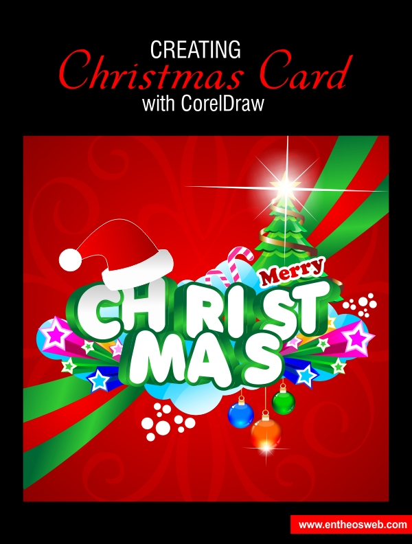 Creating a christmas card design with Corel Draw